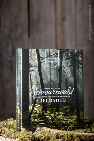 """Das Heimat Kochbuch """"Schwarzwald Reloaded"""""""