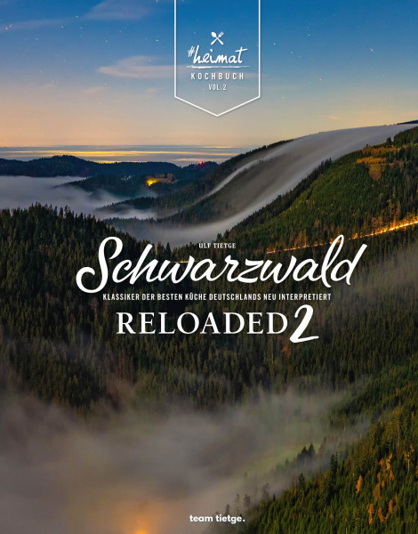 """""""Das #heimat-Kochbuch: Schwarzwald Reloaded Vol. 2"""""""
